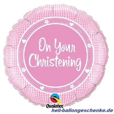 "Folienballon ""On Your Christening Girl"""