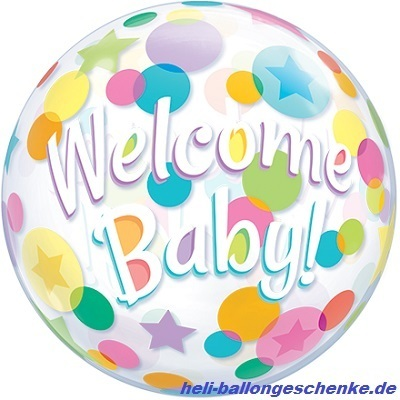 "Bubble ""Welcome Baby"""